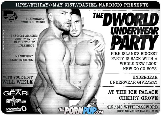 The world-notorious Dworld underwear parties are back!